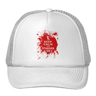 Keep Calm and Stagger on with Blood Splatter Trucker Hat