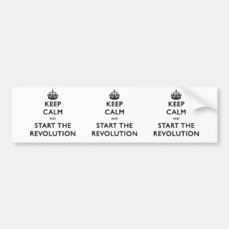 Keep Calm And Start The Revolution Bumper Sticker