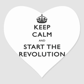 Keep Calm And Start The Revolution Heart Sticker