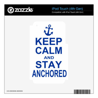 Keep calm and stay anchored decals for iPod touch 4G