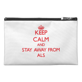 Keep calm and stay away from Als Travel Accessories Bags