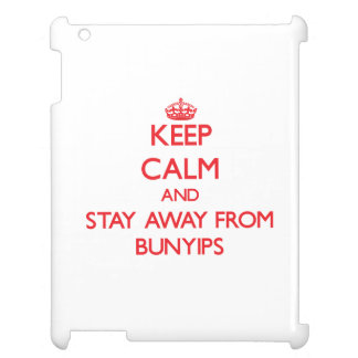 Keep calm and stay away from Bunyips Cover For The iPad 2 3 4