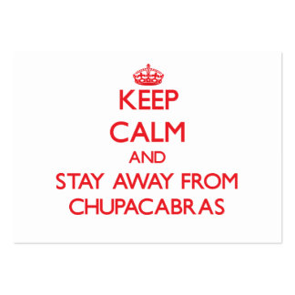 Keep calm and stay away from Chupacabras Business Card Template