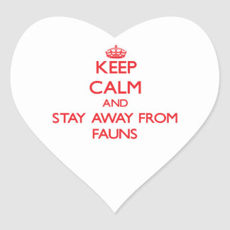 Keep calm and stay away from Fauns Stickers