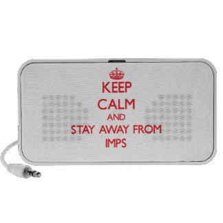 Keep calm and stay away from Imps Travel Speaker