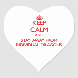 Keep calm and stay away from Individual Dragons Heart Sticker