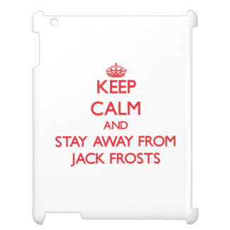 Keep calm and stay away from Jack Frosts iPad Covers