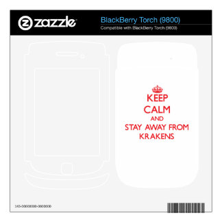 Keep calm and stay away from Krakens BlackBerry Torch Skin