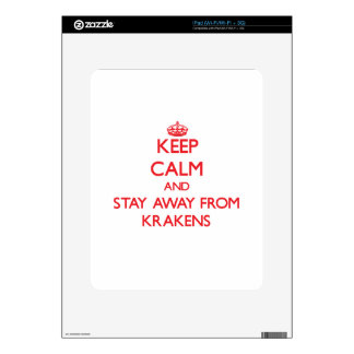 Keep calm and stay away from Krakens Decal For iPad