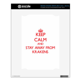 Keep calm and stay away from Krakens Decal For NOOK