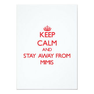 Keep calm and stay away from Mimis 5x7 Paper Invitation Card
