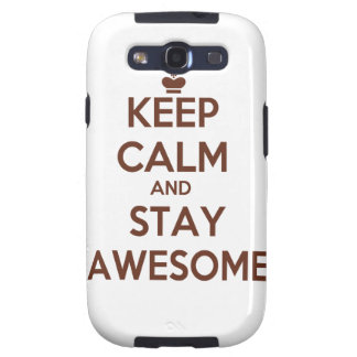 KEEP CALM AND STAY AWESOME GALAXY S3 COVERS