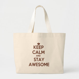 KEEP CALM AND STAY AWESOME LARGE TOTE BAG
