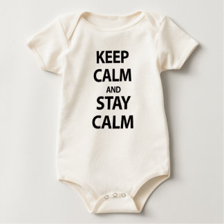 Keep Calm and Stay Calm Baby Bodysuit