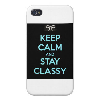 Keep Calm and Stay Classy iPhone 4/4S Covers