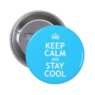 Keep Calm and Stay Cool Pins