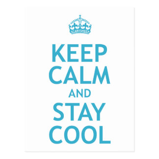 Keep Calm and Stay Cool Postcard