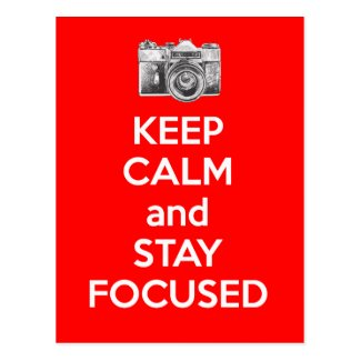 Keep Calm and Stay Focused Post Card