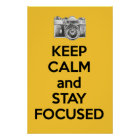 keep_calm_and_stay_focused_poster-r14db1