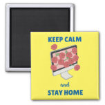 Keep Calm and Stay Home Magnet