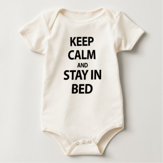 Keep Calm and Stay In Bed Baby Bodysuit
