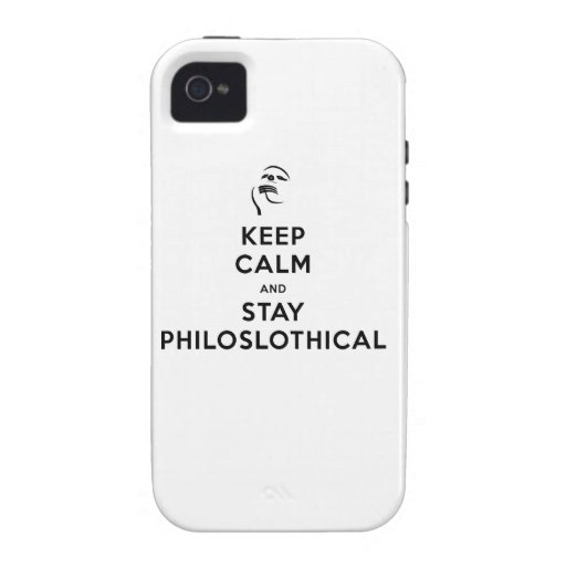 Keep Calm and Stay Philoslothical Vibe iPhone 4 Case