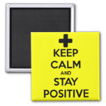 KEEP CALM AND STAY POSITIVE 2 INCH SQUARE MAGNET