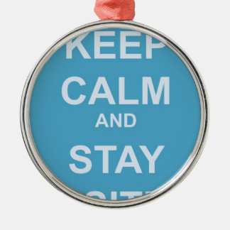 KEEP CALM AND STAY POSITIVE METAL ORNAMENT