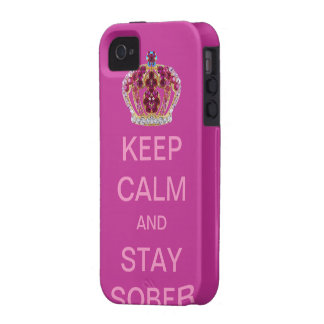 Keep Calm and Stay Sober iPhone 4/4S Cases