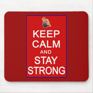Keep Calm and Stay Strong Womens Rights Mouse Pad