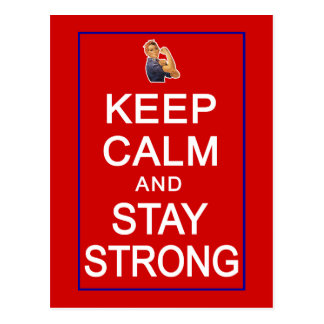 Keep Calm and Stay Strong Womens Rights Postcard