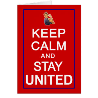 Keep Calm and Stay United Womens Rights Card