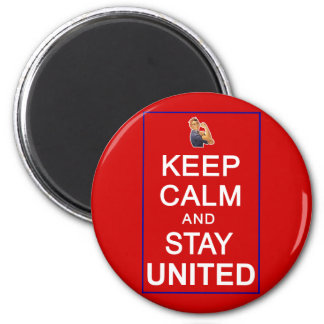 Keep Calm and Stay United Womens Rights Refrigerator Magnets