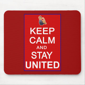 Keep Calm and Stay United Womens Rights Mouse Pads