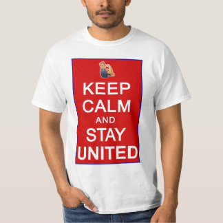 Keep Calm and Stay United Womens Rights T-Shirt