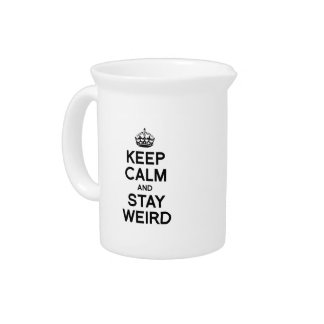 KEEP CALM AND STAY WEIRD BEVERAGE PITCHERS