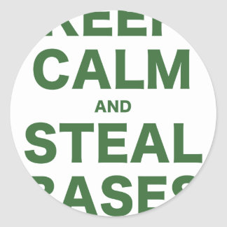 Keep Calm and Steal Bases Classic Round Sticker