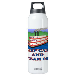 Keep Calm And Steam On 16 Oz Insulated SIGG Thermos Water Bottle