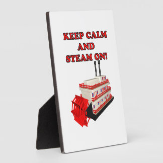 Keep Calm And Steam On 2 Display Plaque