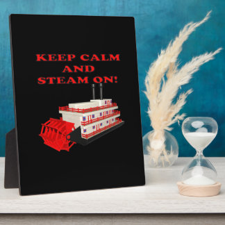 Keep Calm And Steam On 2 Photo Plaque