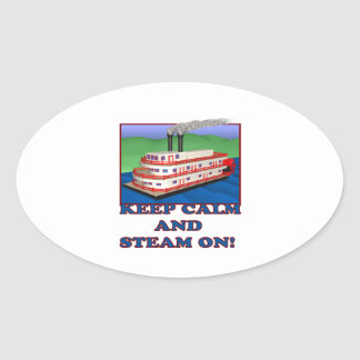 Keep Calm And Steam On Oval Sticker
