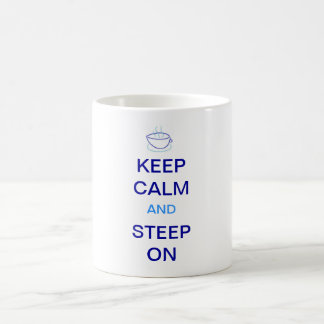 Keep Calm and Steep On Mug