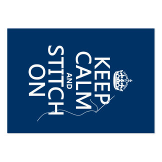 Keep Calm and Stitch On (all colors) Business Card
