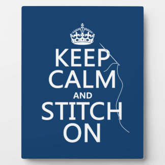 Keep Calm and Stitch On (all colors) Plaque