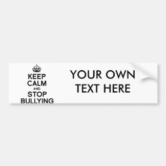 KEEP CALM AND STOP BULLYING BUMPER STICKER