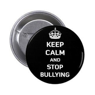 Keep Calm and Stop Bullying Button