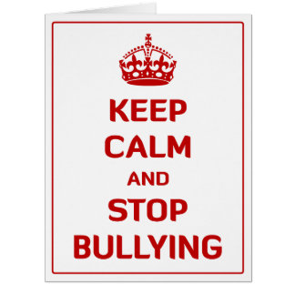 Keep Calm and Stop Bullying Large Greeting Card