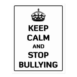 Keep Calm and Stop Bullying Postcard