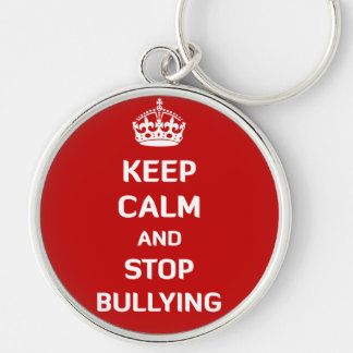 Keep Calm and Stop Bullying Silver-Colored Round Keychain