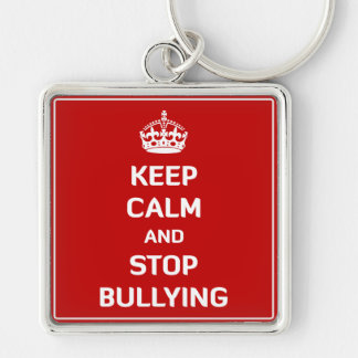 Keep Calm and Stop Bullying Silver-Colored Square Keychain